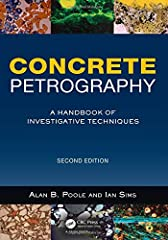Written by the leading experts in the field 'Concrete Petrography' is a unique and invaluable part of the literature on the material properties of concrete. The book covers all aspects of the petrographic study of hardened concrete and relate...