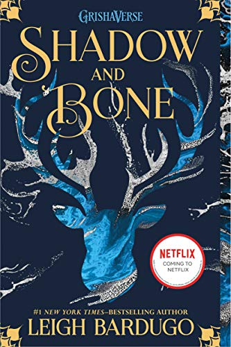 Shadow and Bone (The Shadow and Bone Trilogy Book 1) by [Bardugo, Leigh]