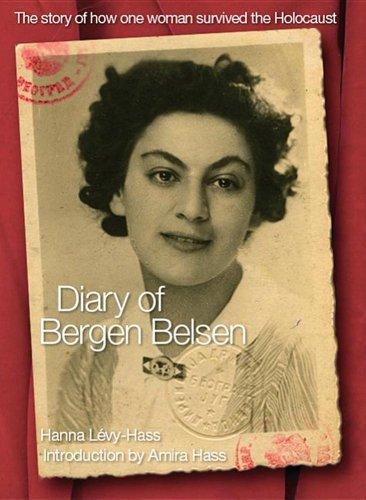 Diary of Bergen-Belsen (Diary Of Bergen Belsen)