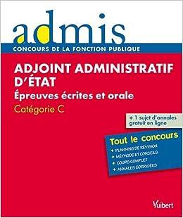 60b01e14d27 Amazon.fr - Concours adjoint administratif d état écrit et oral catégorie C  - Marc-Antoine Durand