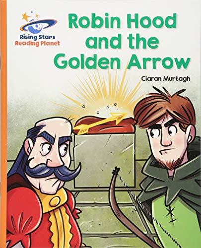 Reading Planet - Robin Hood and the Golden Arrow - Orange: Galaxy