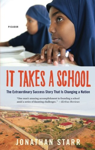 Books : It Takes a School: The Extraordinary Success Story That Is Changing a Nation