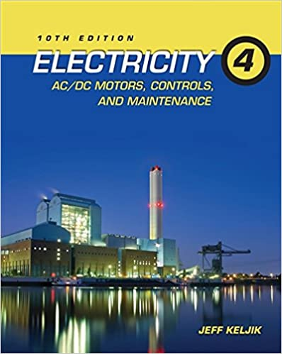 Book Electricity 4: AC/DC Motors, Controls, and Maintenance