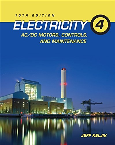 Electricity 4: AC/DC Motors, Controls, and Maintenance by Brand: Cengage Learning