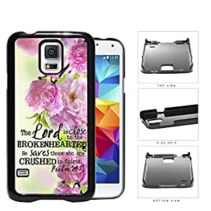 Psalm 34:18 Bible Verse with Pink Garden Flowers [Samsung Galaxy S5 SM-G900] Hard Snap on Plastic Cell Phone Cover