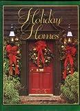 Holiday Homes, Southern Living Editors and Robert T. Teske, 084870746X