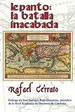 Lepanto: la Batalla Inacabada, Rafael Cerrato, 1479220736