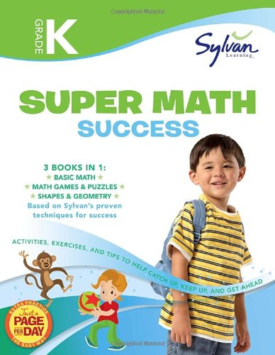 Kindergarten Super Math Success: Activities, Exercises, and Tips