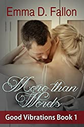 More Than Words (Good Vibrations Book 1)