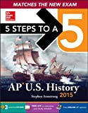 5 Steps to a 5 AP US History, 2015 Edition, Murphy, Daniel, 0071813209