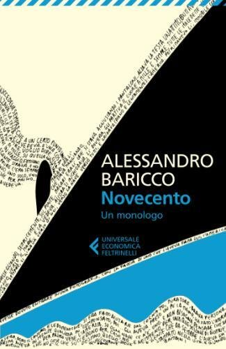 Novecento: Un monologo (Italian Edition)