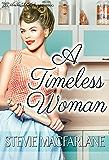 A Timeless Woman