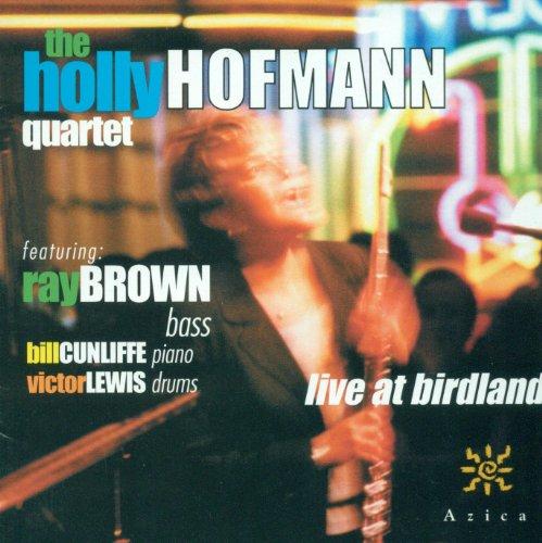 Holly Hofmann Quartet: Live at Birdland
