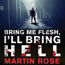 Bring Me Flesh, I'll Bring Hell