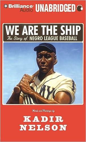 Read We Are the Ship: The Story of Negro League Baseball PDF, azw (Kindle)