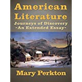 American Literature: Journeys of Discovery - An Extended Essay