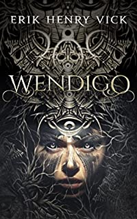 Wendigo by Erik Henry Vick ebook deal