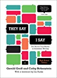 They Say / I Say : The Moves That Matter in Academic Writing, Gerald Graff, Cathy Birkenstein, 039393585X