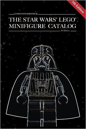 The Star Wars LEGO Minifigure Catalog: 5th Edition: Christoph ...
