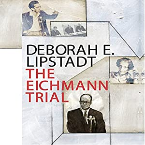 The Eichmann Trial Hörbuch