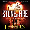 Stone of Fire: An ARKANE Thriller, Book 1 Audiobook by J. F. Penn Narrated by Veronica Giguere