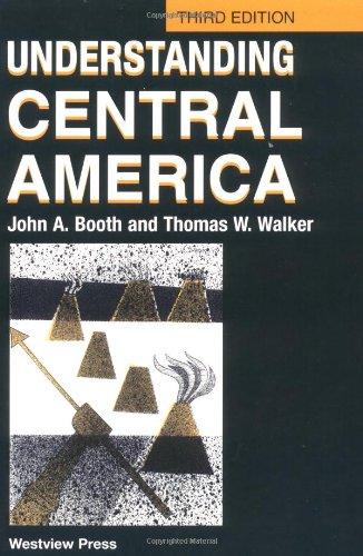 Understanding Central America: Third Edition