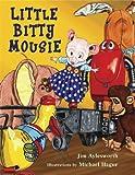 Little Bitty Mousie, Jim Aylesworth, 0802796389