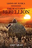 The Maccabee Rebellion: A Historical Novel (Lions of Judea Book 2)