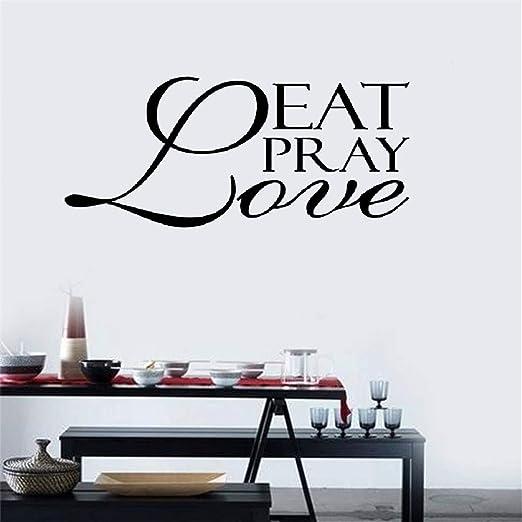 Amazon Com Vinyl Wall Decal Eat Pray Love Kitchen Decal Art Home Decor Restaurant Kitchen Dining