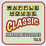 Waffle House Jukebox Favorites, Vol. 2