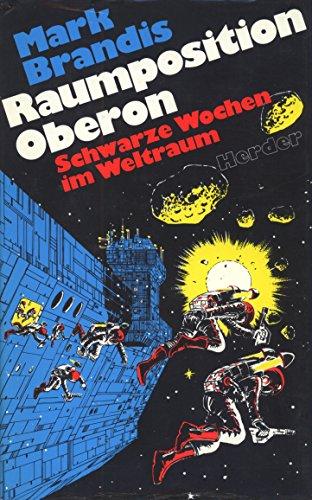 Raumposition Oberon: Schwarze Wochen im Weltraum (Weltraumpartisanen) (German Edition)