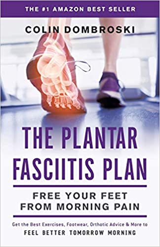 The Plantar Fasciitis Plan: Free Your Feet From Morning Pain 1st Edition best plantar fasciitis remedies