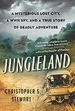 Jungleland, Christopher S. Stewart, 0061802549