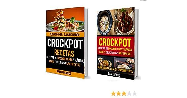 Amazon.com: Crockpot: Olla De Cocción Lenta: Recetas de cocción lenta y rápida, Fácil y delicioso Las recetas (Slow Cooker) (Spanish Edition) eBook: Pablo ...