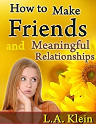 How to Make Friends and Meaningful Relationships