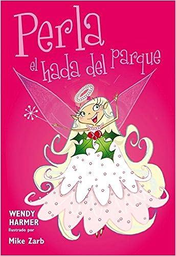 Perla, el hada del parque (Colección Perla 4-6): Amazon.es ...