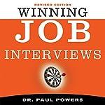 Winning Job Interviews | Paul Powers