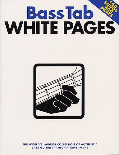 Bass Tab White Pages. Partitions pour Guitare Basse(Symboles d'Accords), Tablature Basse(Symboles (Bass Tab White Pages)