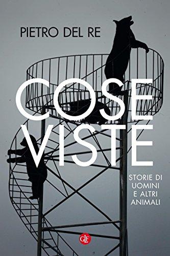 Costume 2016 Uomo (Cose viste: Storie di uomini e altri animali (Italian Edition))