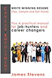 img - for Career Employment: Write Winning Resum  (Tips, Sample and Get Hired) plus A practical manual for job-hunters and career changers (Getting a Job Book 1) book / textbook / text book