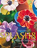 Splash 8: Watercolor Discoveries, Rachel Wolf, 1581804423