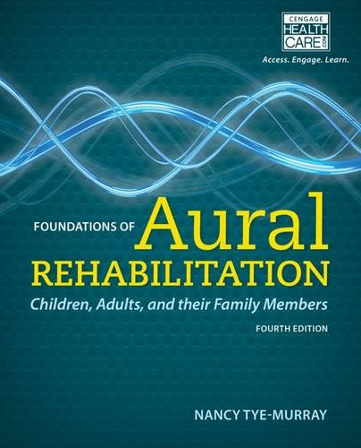 Foundations Of Aural Rehabilitation