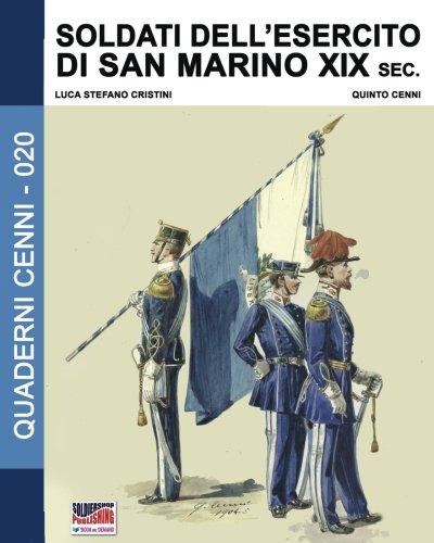 Soldati dell'esercito di San Marino XIX sec. (Quaderni Cenni) (Volume 20) (Italian Edition)
