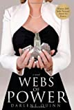 Webs of Power, Darlene Quinn, 1934572055