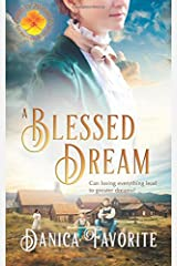 A Blessed Dream: Brides of Blessings Book 8 (Volume 8) Paperback