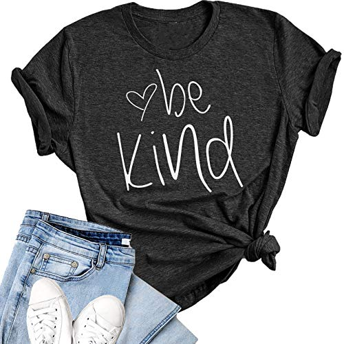 Be Kind Women's T Shirt | Summer Shirt | Short Sleeve Loose Tops | Inspirational Graphic Tees (Dark Heather, Small) ()
