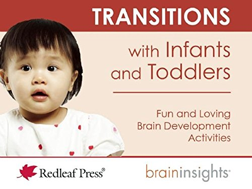 Transitions with Infants and Toddlers (Brain Insights) pdf epub