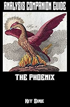 Analysis Companion Guide: The Phoenix (Shades of Gray Science Fiction Mystery Action Adventure Series Guides Book 2) (English Edition) de [Sire, Kit]