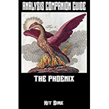 Analysis Companion Guide: The Phoenix (Shades of Gray Science Fiction Mystery Action Adventure Series Guides Book 2)