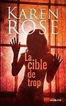La cible de trop par Rose